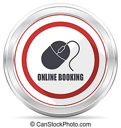 Online booking silver metallic chrome border round web icon on white background