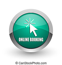 Online booking silver metallic chrome web design green round internet icon with shadow on white background.