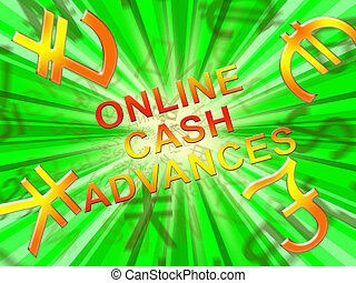 Online Cash Advances Means Loan 3d Illustration