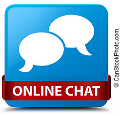 Online chat cyan blue square button red ribbon in middle