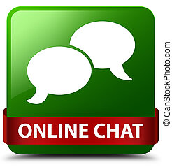 Online chat green square button red ribbon in middle