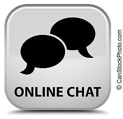 Online chat special white square button