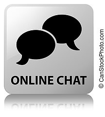 Online chat white square button