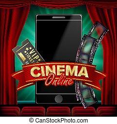 Online Cinema Poster Vector. Modern Mobile Smart Phone Concept. Good For Flyer, Banner, Marketing. Movie Reel, Clapper Board. Theater Curtain. Marketing Luxury Banner, Poster Illustration