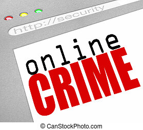 Online Crime - Web Screen and Text - A webstie screen with...