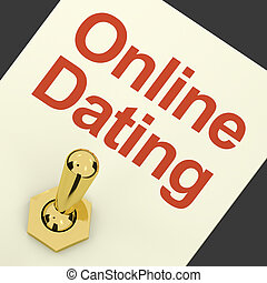 Online Dating Switch On Showing Romance And Love - Online ...