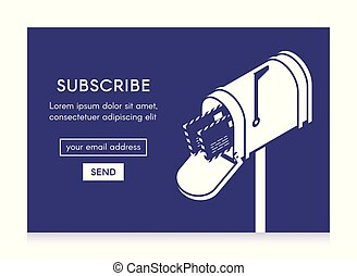 Online newsletter template. Email subscribe form, submit button and open isometric mailbox with envelopes. One-color illustration #2