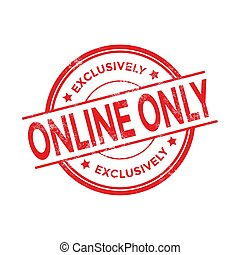Online Only stamp. Red round grunge sign isolated.