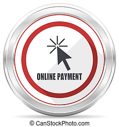 Online payment silver metallic chrome border round web icon on white background