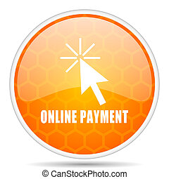 Online payment web icon. Round orange glossy internet button for webdesign.