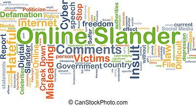 Online slander background concept