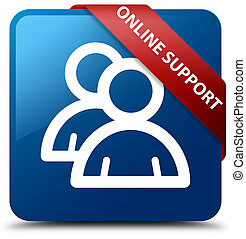 Online support (group icon) blue square button red ribbon in corner