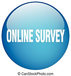 online survey blue round gel isolated push button