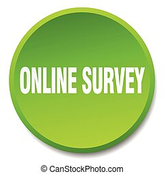 online survey green round flat isolated push button
