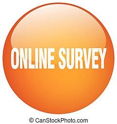 online survey orange round gel isolated push button