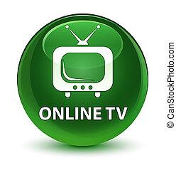 Online tv glassy soft green round button