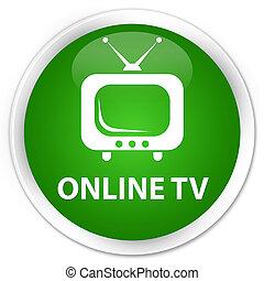 Online tv premium green round button