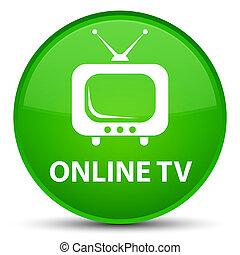 Online tv special green round button