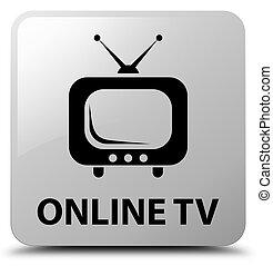 Online tv white square button