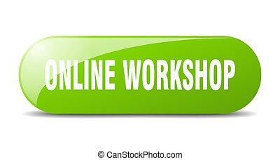 online workshop button. sticker. banner. rounded glass sign