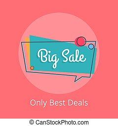 Only Best Deals Big Sale in Speech Bubble Vector