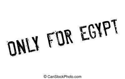 Only For Egypt rubber stamp. Grunge design with dust ...