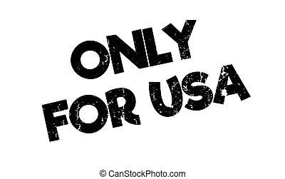 Only For Usa rubber stamp