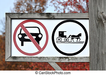 Only horse-drawn vehicles sign - Signs erected in areas with...