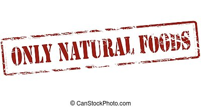 Only natural foods - Rubber stamp with text only natural...