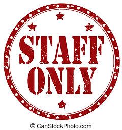 only-stamp, προσωπικό