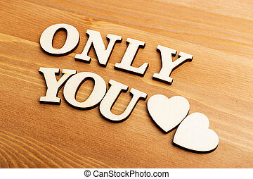 Only You wooden letters