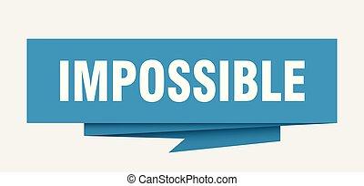 onmogelijk
