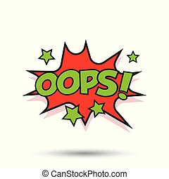 Oops comic sound effects. Sound bubble speech with word and comic cartoon expression sounds vector illustration.