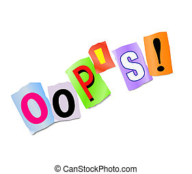 Illustration depicting a set of cut out printed letters formed to arrange the word oop's.