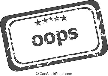 oops grunge rubber stamp isolated on white background