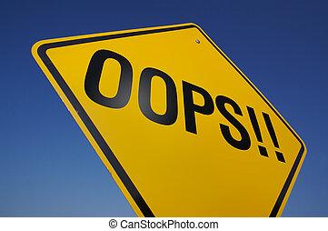 oops!, panneaux signalisations