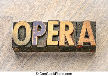 opéra, bois mot, type