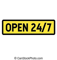 open 24-7 sign , label