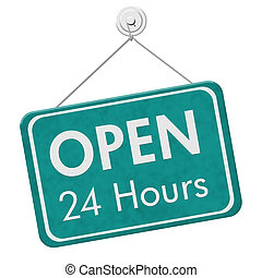 Open 24 Hours Sign, A teal hanging sign with text Open 24...