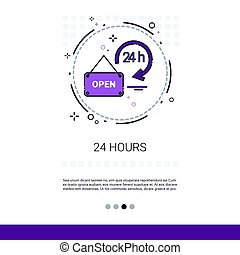 Open 24 Hours Working Time Label Web Banner With Copy Space...