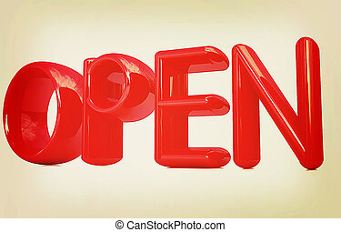 """""""open"""" 3d red text. 3D illustration. Vintage style."""