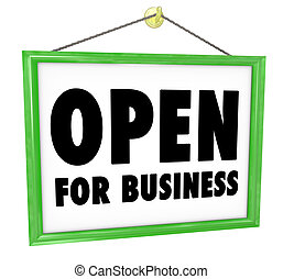 Open for Business Sign Hanging Store Window Door - The words...