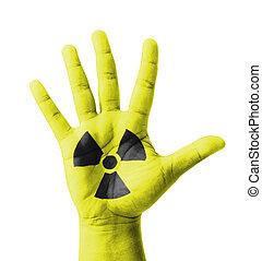 Open hand raised, Radioactivity sign painted, multi purpose...