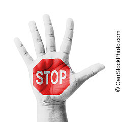 Open hand raised, STOP sign painted