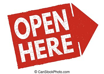 Open here sign or stamp
