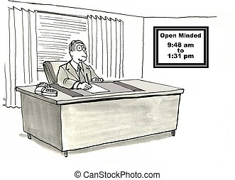 Cartoon of businessman with sign posted that he is open minded from 9:48am to 1:31 pm.