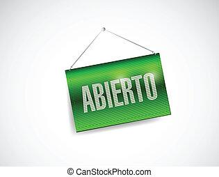 open spanish sign illustration design