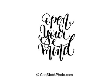 open your mind hand lettering positive quote