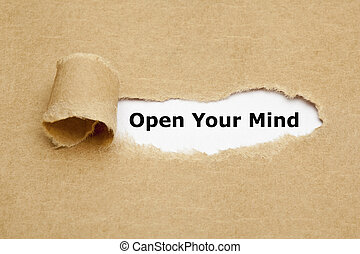 Open Your Mind Torn Paper - Open Your Mind appearing behind...