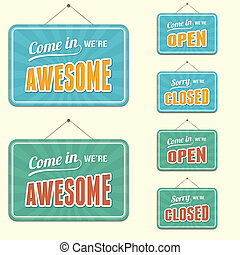 Novelty open and closed signs, Awesome.